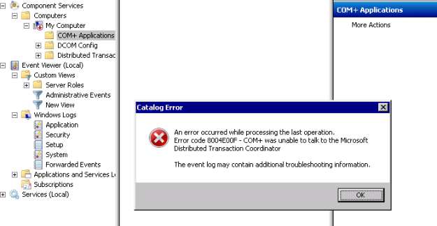 MSDTC 8004E00F - COM+ was unable to talk to the Microsoft Distributed Transaction Coordinator